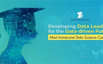 Top 10 reasons why Dimensionless is the Best Data Science Course Provider Online