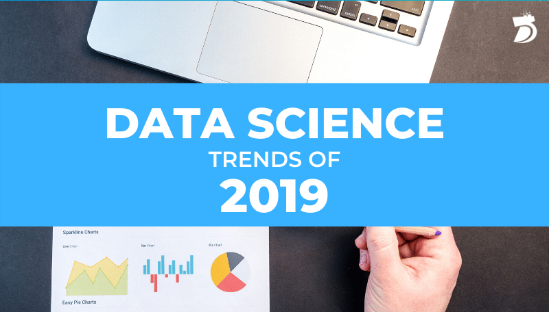 Best of 2019 Trends in Data Science